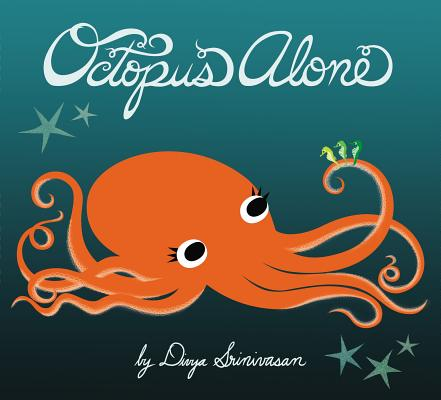 Octopus Alone By Srinivasan, Divya